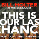 Bill Holter Interview - This Is Your Last Chance