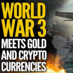World War 3 Meets Gold